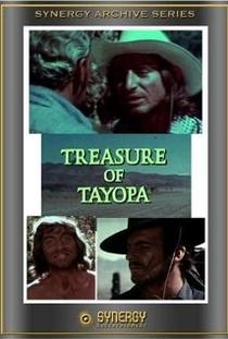 Treasure of Tayopa - Poster / Capa / Cartaz - Oficial 1