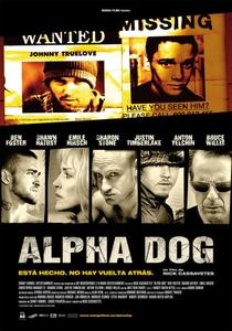 Alpha Dog - Poster / Capa / Cartaz - Oficial 1