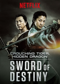 O Tigre e o Dragão: A Espada do Destino - Poster / Capa / Cartaz - Oficial 3