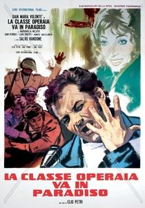 A Classe Operária Vai ao Paraíso - Poster / Capa / Cartaz - Oficial 4