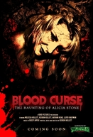 Blood Curse: The Haunting of Alicia Stone (Blood Curse: The Haunting of Alicia Stone)