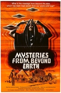 Mysteries from Beyond Earth (Mysteries from Beyond Earth)