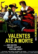 Valentes Até a Morte (The Last Stagecoach West)