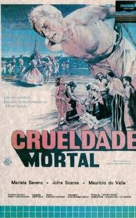 Crueldade Mortal - Poster / Capa / Cartaz - Oficial 2