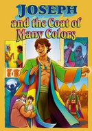 Joseph and the Coat of Many Colors (Joseph and the Coat of Many Colors)