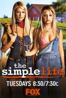 The Simple Life (1ª Temporada) (The Simple Life)