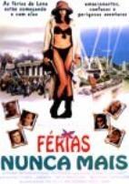 Férias Nunca Mais - Poster / Capa / Cartaz - Oficial 2