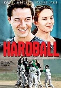 Hardball - O Jogo da Vida - Poster / Capa / Cartaz - Oficial 4