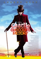 A Fantástica Fábrica de Chocolate (Charlie and the Chocolate Factory)