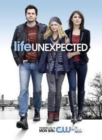Life Unexpected (1ª Temporada) - Poster / Capa / Cartaz - Oficial 1