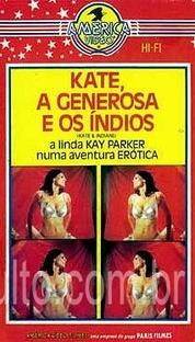Kate, A Generosa e os Índios - Poster / Capa / Cartaz - Oficial 1