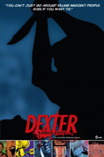 Dexter (Early Cuts) - Poster / Capa / Cartaz - Oficial 3