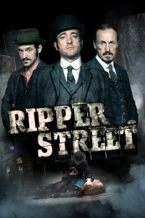 Ripper Street (5ª Temporada) - Poster / Capa / Cartaz - Oficial 4