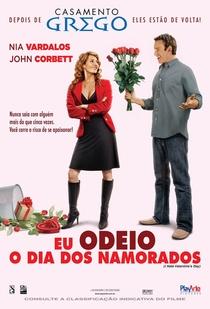 Eu Odeio o Dia dos Namorados - Poster / Capa / Cartaz - Oficial 6