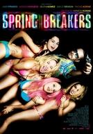 Spring Breakers: Garotas Perigosas