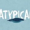 Atypical – 2ª Temporada