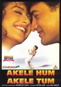 Akele Hum Akele Tum - Poster / Capa / Cartaz - Oficial 2