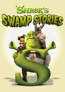 Shrek's Swamp Stories (Shrek's Swamp Stories)