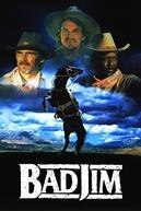 Bad Jim - A Fúria do Oeste (Bad Jim)