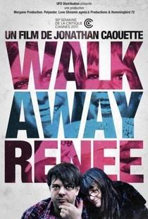 Walk Away Renée - Poster / Capa / Cartaz - Oficial 1
