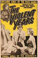 The Violent Years (The Violent Years)