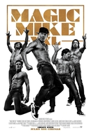 Magic Mike XXL (Magic Mike XXL)