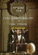 O Último Truque (Poslední trik pana Schwarcewalldea a pana Edgara)