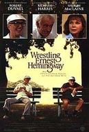 Recordações (Wrestling Ernest Hemingway)