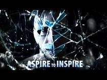 Aspire To Inspire - Poster / Capa / Cartaz - Oficial 1