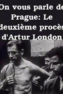 Vamos Falar de Praga: O segundo julgamento de Arthur London - Poster / Capa / Cartaz - Oficial 1