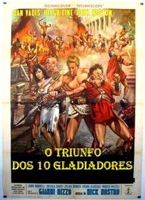 O Triunfo dos 10 Gladiadores - Poster / Capa / Cartaz - Oficial 1