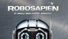 Robosapien - Meu Melhor Amigo - Trailer legendado [HD]