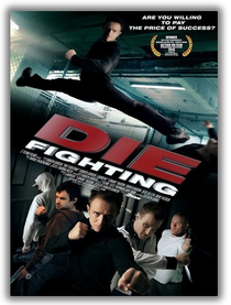 Die Fighting - Poster / Capa / Cartaz - Oficial 1