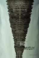 Big Muddy (Big Muddy)