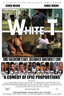White T - Poster / Capa / Cartaz - Oficial 1