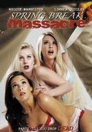 Spring Break Massacre (Spring Break Massacre)