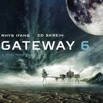 Gateway 6 - Poster / Capa / Cartaz - Oficial 1