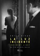 Incident Light (La luz incidente)