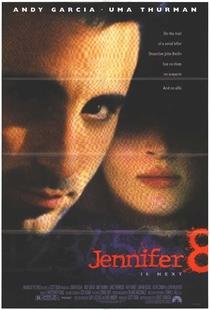 Jennifer 8 - A Próxima Vítima - Poster / Capa / Cartaz - Oficial 4