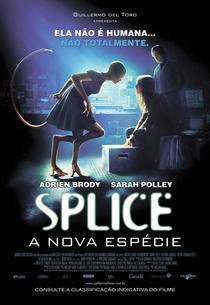 Splice - A Nova Espécie - Poster / Capa / Cartaz - Oficial 2