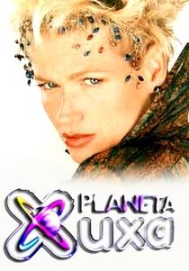 Planeta Xuxa - Poster / Capa / Cartaz - Oficial 1