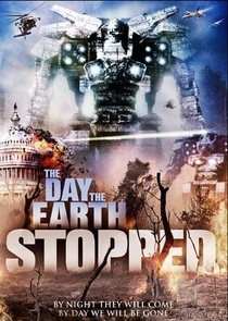 The Day The Earth Stopped - Poster / Capa / Cartaz - Oficial 2