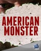 Lobo em Pele de Cordeiro (1ª Temporada) (American Monster (Season 1))