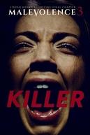 Malevolence 3: Killer (Malevolence 3: Killer)