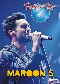 Maroon 5 - Rock in Rio 2011 - Poster / Capa / Cartaz - Oficial 1