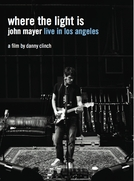 Where the Light Is - John Mayer Live in Los Angeles (Where the Light Is - John Mayer Live in Los Angeles)