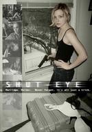 Shut-Eye (Shut-Eye)