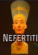 Nefertiti - A Rainha Misteriosa