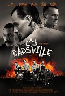 Badsville - Poster / Capa / Cartaz - Oficial 1