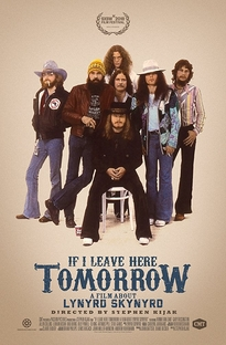 If I Leave Here Tomorrow: A Film About Lynyrd Skynyrd - Poster / Capa / Cartaz - Oficial 1